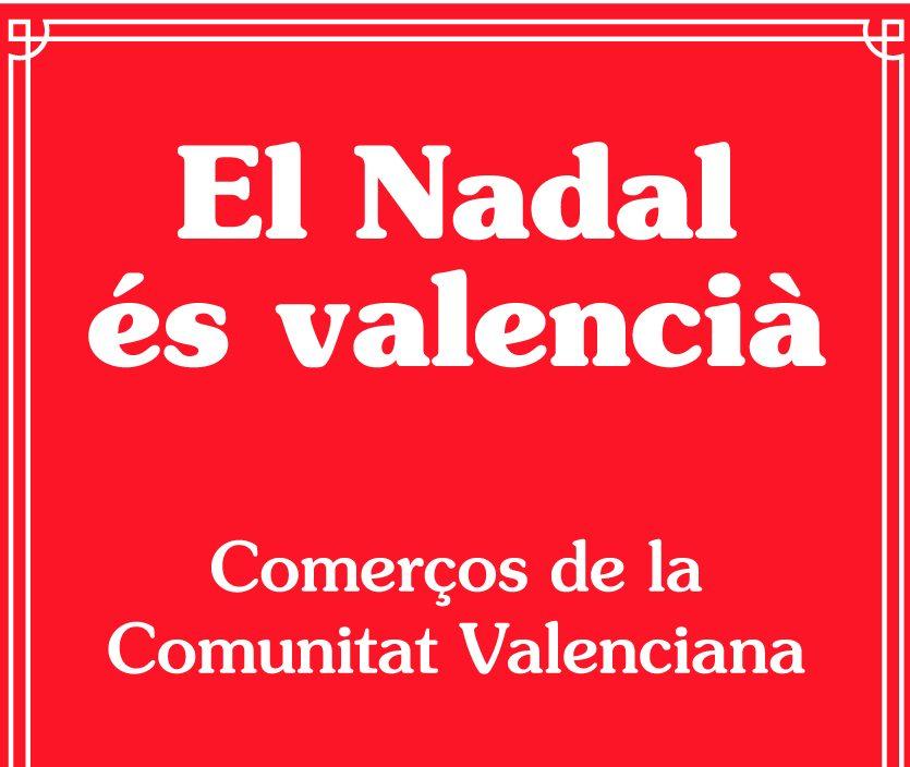 campaña el nadal es valencia 2019