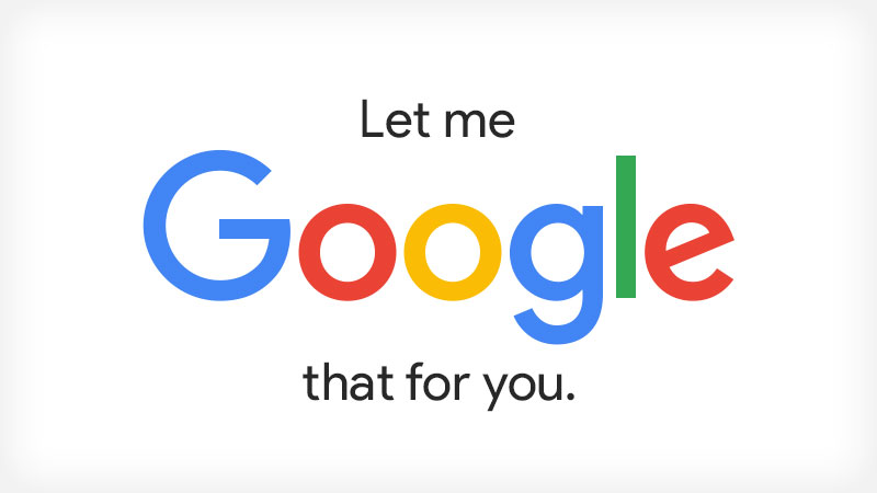 let me google that for you