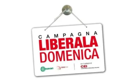 """Campagna """"Liberaladomenica"""": avanti tutta!"""