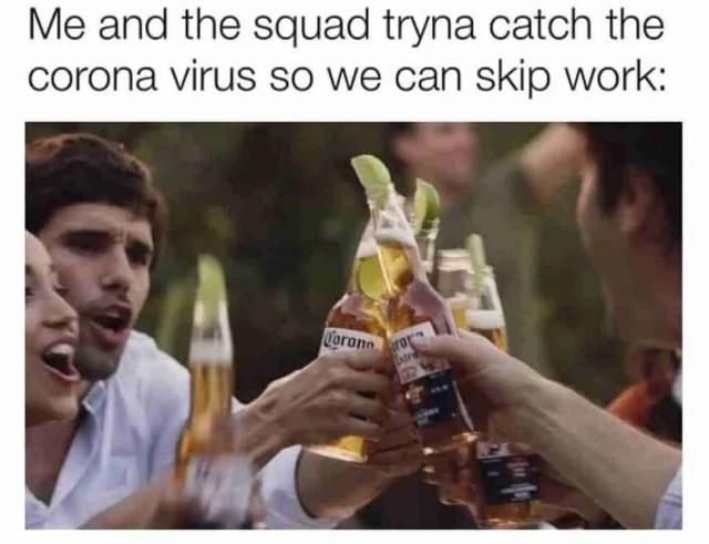 coronavirus meme people drinking corona beer