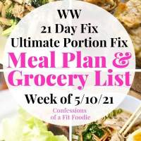 Meal Plan & Grocery List {Week of 5/10/21} | 21 Day Fix Meal Plan | WW Meal Plan