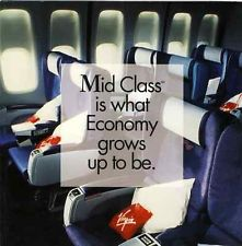 Virgin was the first airline in the world to offer a 'super-economy' service. Known as 'Mid-Class', the cabin was a forerunner to todays Premium Economy cabins.