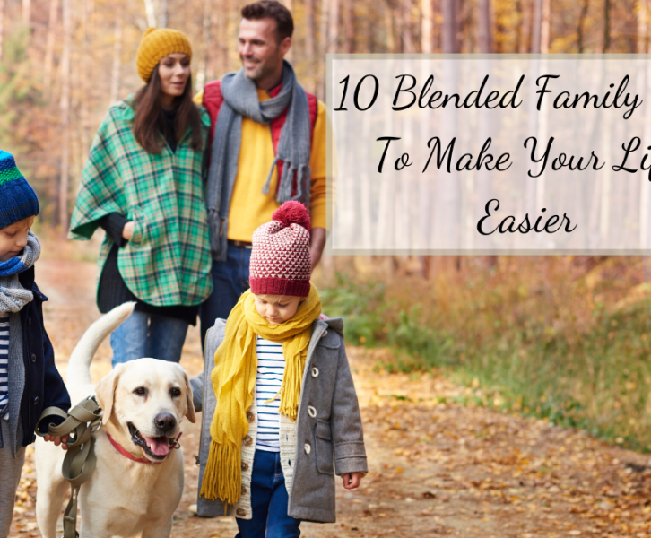 Blending a family is a difficult transition for the parents and the kids. Here are 10 blended family tips you need to know for a successful blended family!