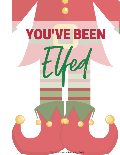 """Spread Christmas cheer with this """"You've been Elfed"""" Printable"""