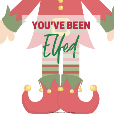 Spread holiday cheer this season with the You've Been Elfed Free Printable!