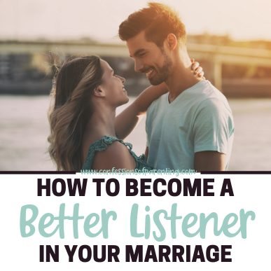 Are we guilty of half-hearted listening in our relationships? I know I am! Becoming a Better Listener will improve relationships with others!