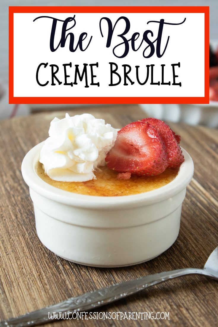 This Creme Brulee recipe is a taste of my childhood and a must-taste recipe that you will love and is so easy to make with these simple directions!