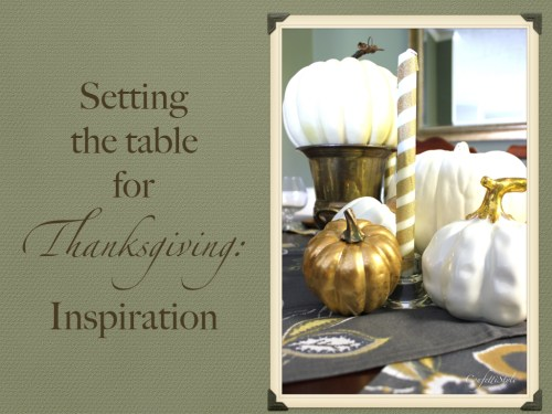Setting The Table for Thanksgiving.001.jpeg.003