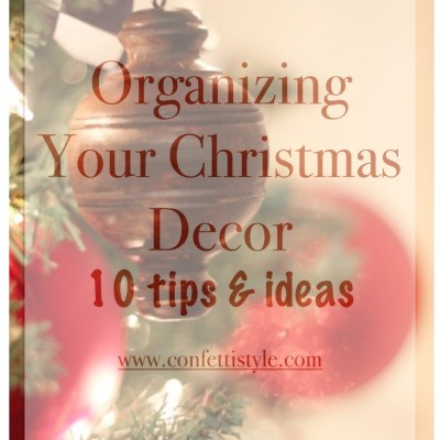 10 Tips for Organizing Your Christmas Decor