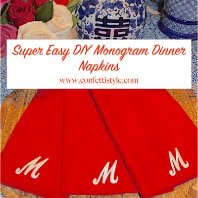 Easy DIY Monogrammed Napkins {under $10 and under 10 minutes}