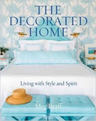 New Entertaining and Design Books for 2017--The Decorated Home by Meg Braff