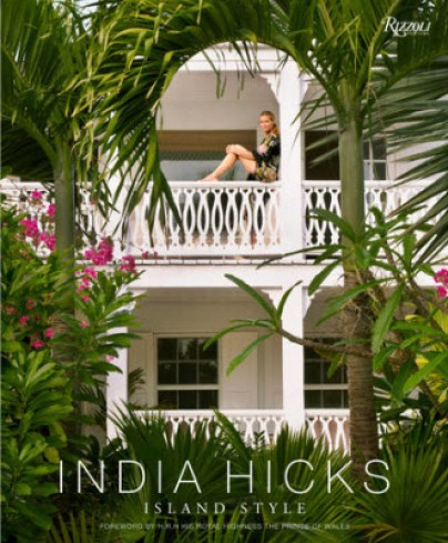 India Hicks--Island Style