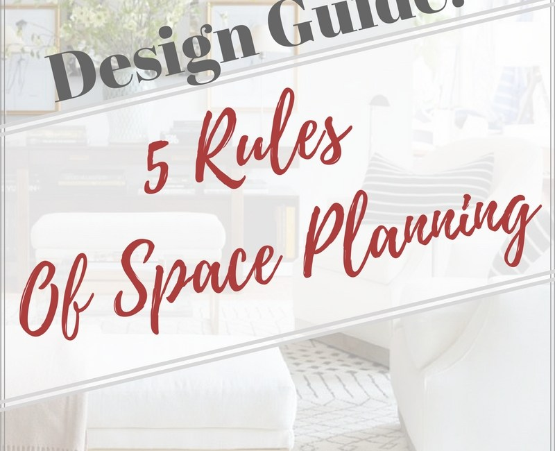 Design Guide:  5 Rules of Space Planning