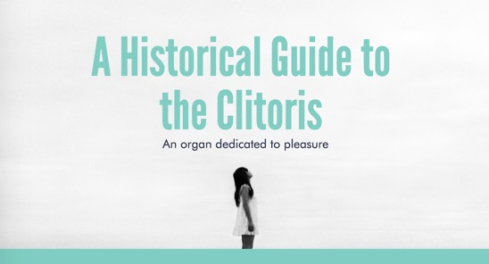 A Historical Guide to the Clitoris