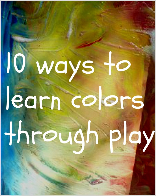 Learn colors through play -- includes art, color matching and even science.