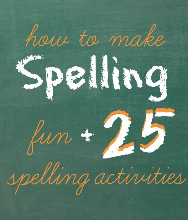 Great list of spelling activities for kids that make spelling fun.