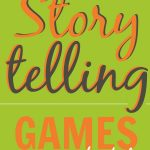 10 Super Fun Storytelling Games for Kids