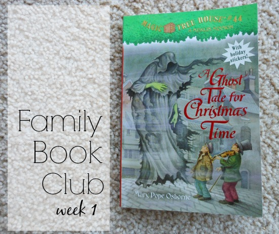 Family book club week 1 A Ghost Tale for Christmas Time