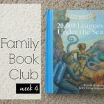 Family Book Club Week 4: 20,000 Leagues Under the Sea