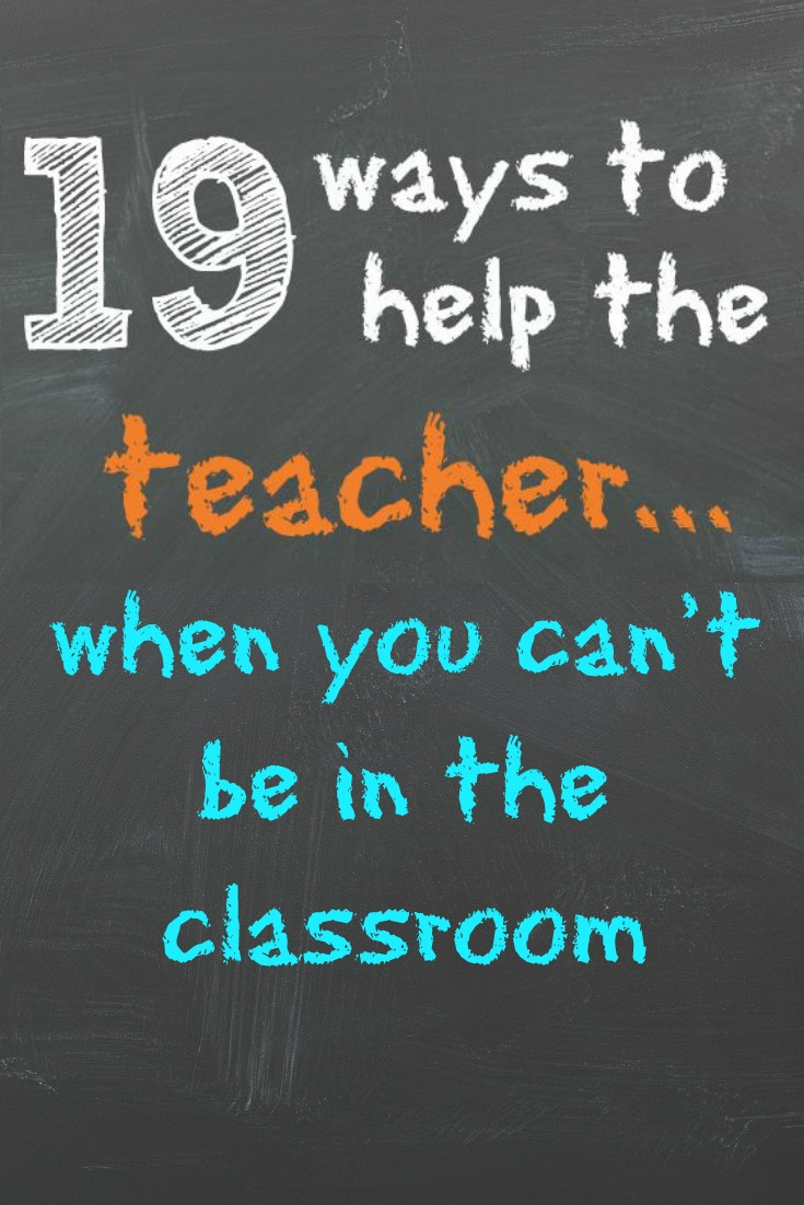 love this list of ways to help the teacher!!! #16 is happening this year for sure