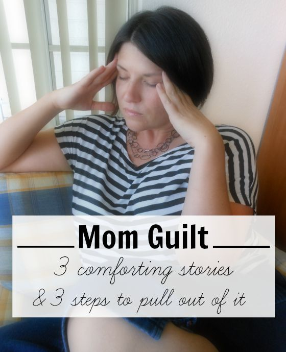 Mom guilt - Best parenting posts about mom guilt!