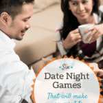 6 Date Night Games that will Make you Want to Stay In