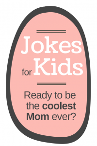 jokes for kids | be the fun mom