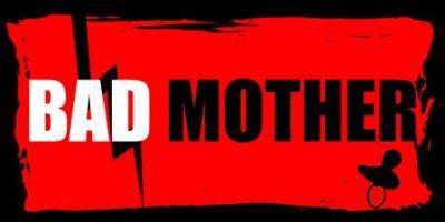 baniere_bad_mother_m