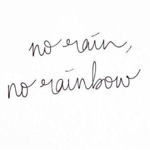 no_rain_no_rainbow