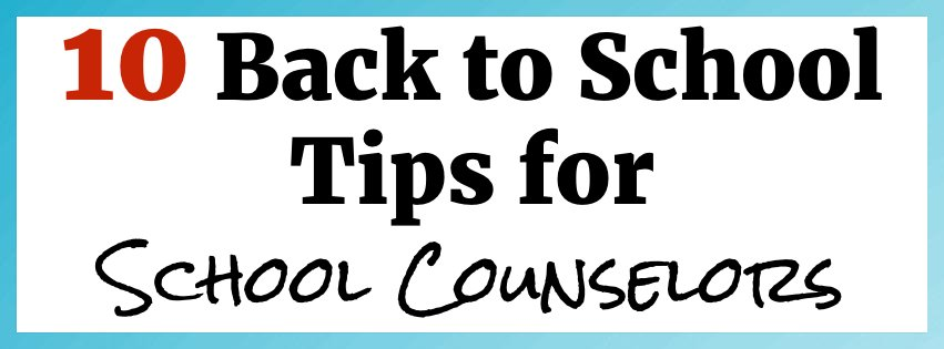Back to School Tips for School Counselors