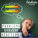 Problems versus Reactions