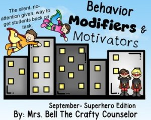 Behavior Modifiers & Motivators: September Superhero Edition