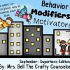Behavior Modifiers & Motivators: September Superhero Edition