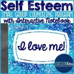 Self Esteem Small Group Program with Interactive Notebook