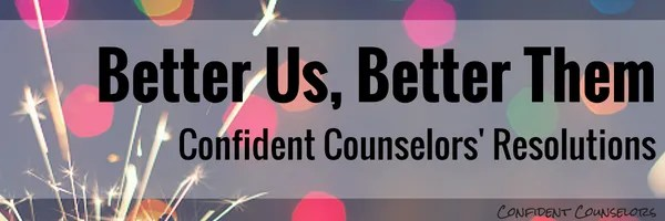 Confident Counselors' Resolutions