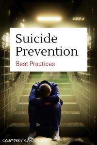 Suicide Prevention Best Practices