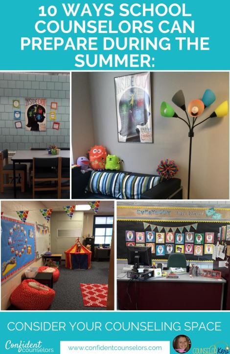 School Counselor Summer Prep: counseling space