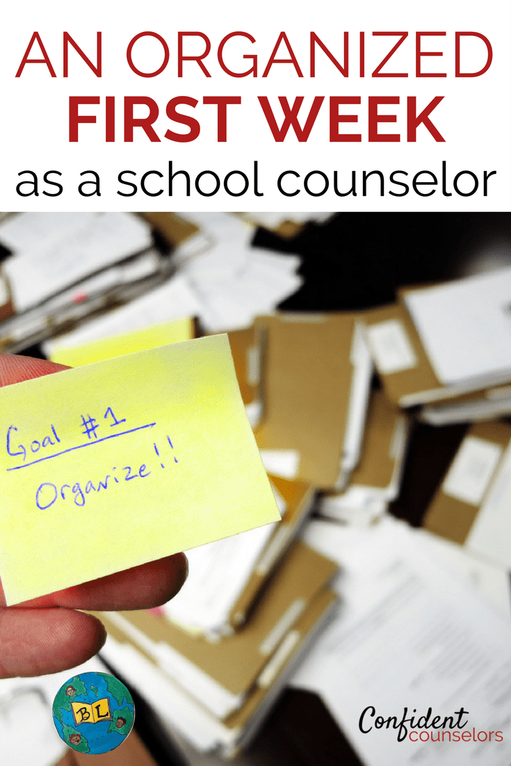 Organized school counselor. 10 tasks to complete to start off your first week organized and ready for the year.