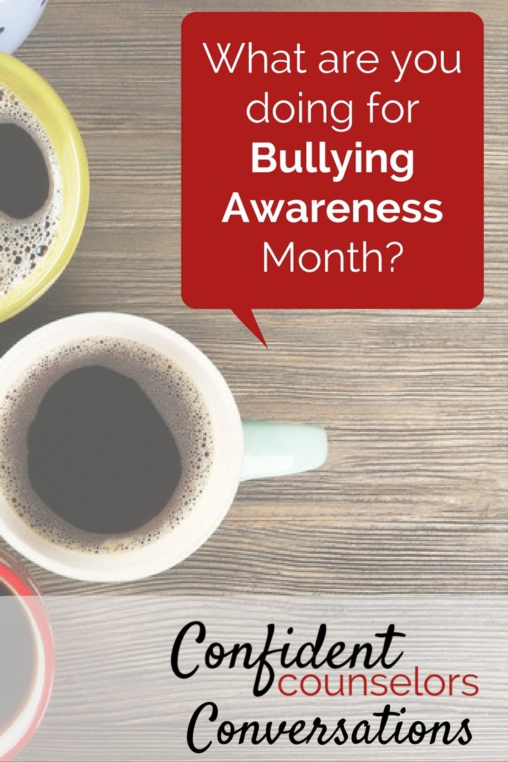 Bullying awareness month and suggestions