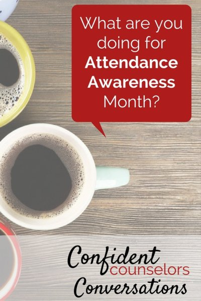 Attendance Awareness month tips from confident counselors