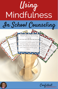 These mindfulness resources and strategies are great additions to your individual, small group and classroom counseling lessons.