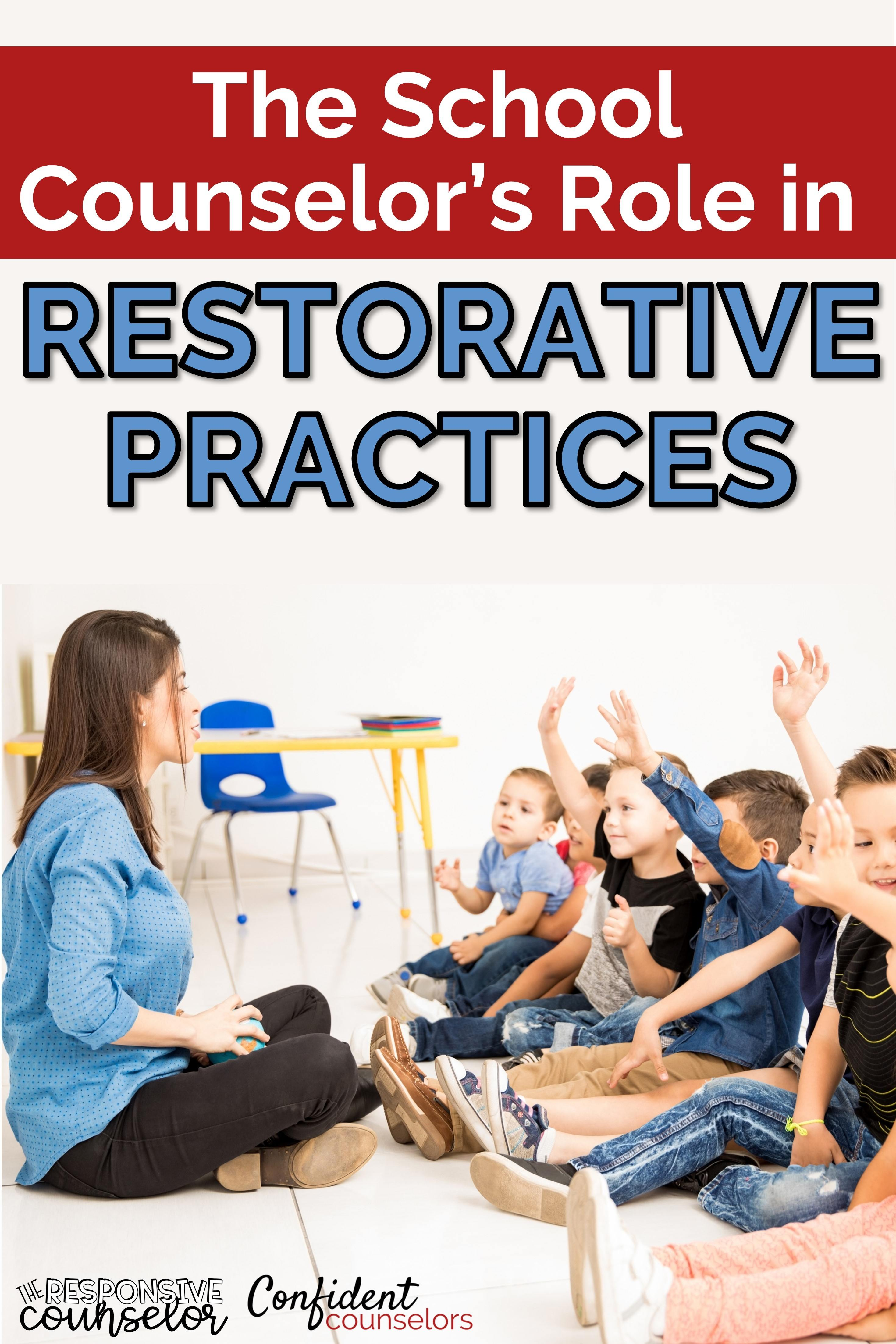 the school counselor's role in restorative practices