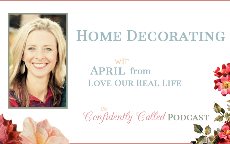 Home Decorating with April Podcast -014