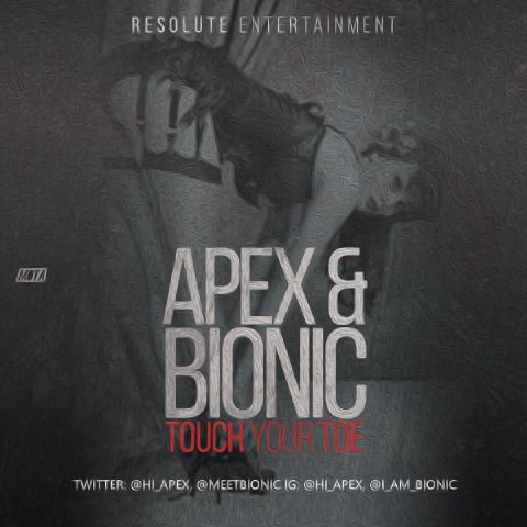 MUSIC: Apex & Bionic – Touch Your Toe | @hi_apex @meetbionic - ConfirmGist.com.ng