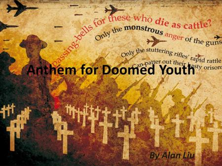 What is included? Anthem for Doomed Youth