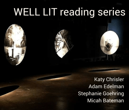 WELL LIT reading series 2016
