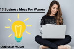 13 Business Ideas For Women