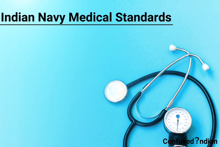 Indian Navy Medical Standards