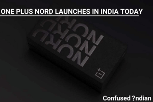 One Plus Nord Launches In India Today| Watch The OnePlus Nord Launch Event Online