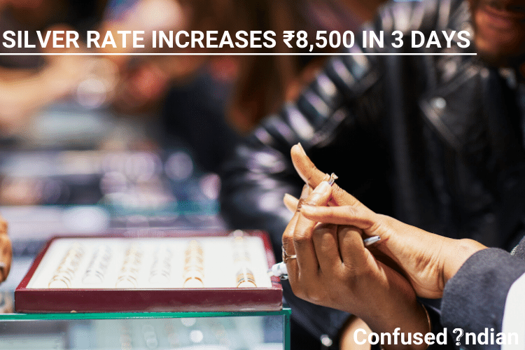 Silver Rate Increases ₹8,500 In 3 Days| Why Is The Silver Rate Increasing?
